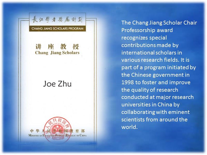 Joe Zhu was awarded as Chang Jiang Chair Professor by Ministry of Education 